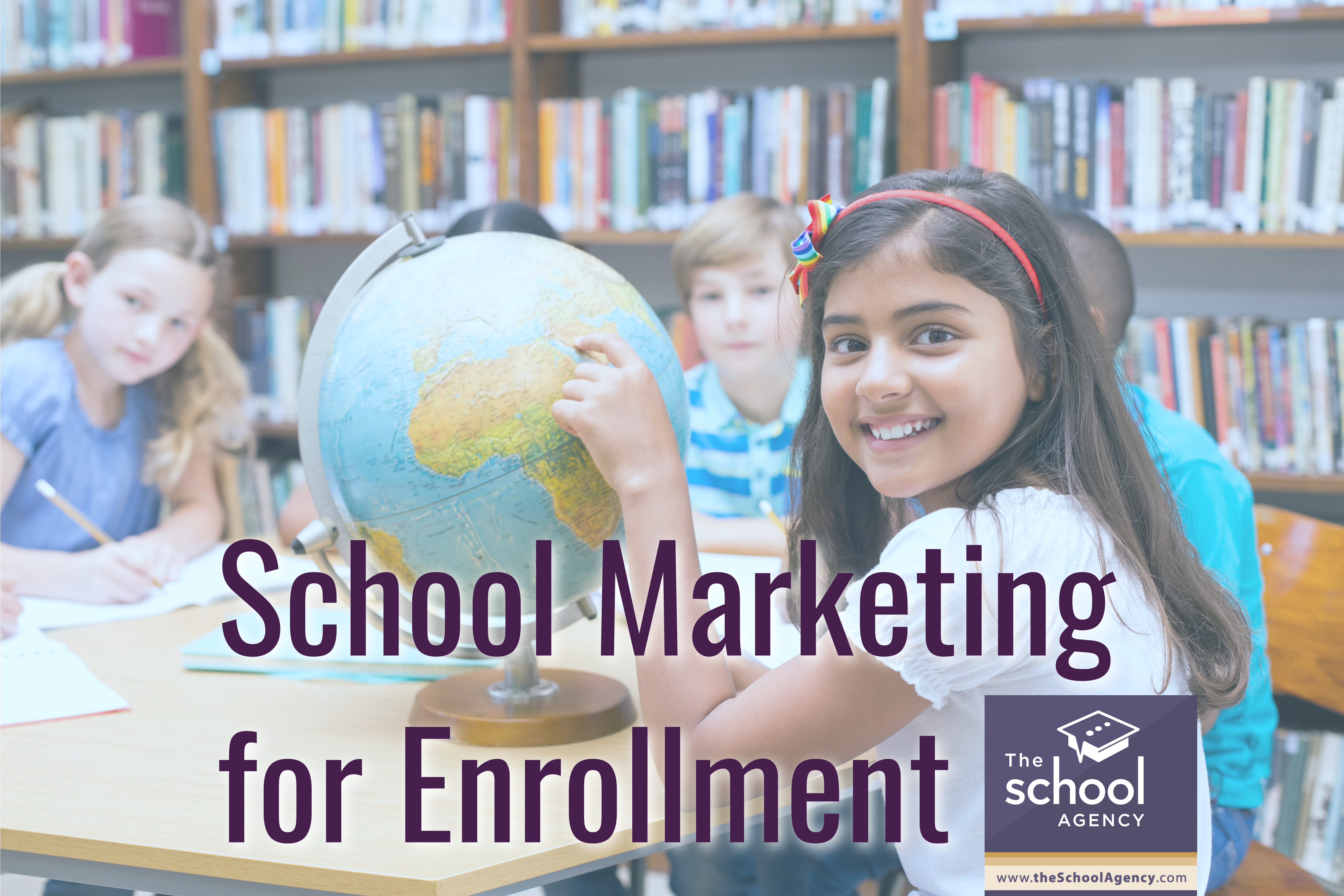 School Marketing - for enrollment.