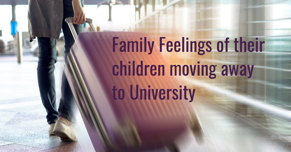 Family feelings of their children moving away to University